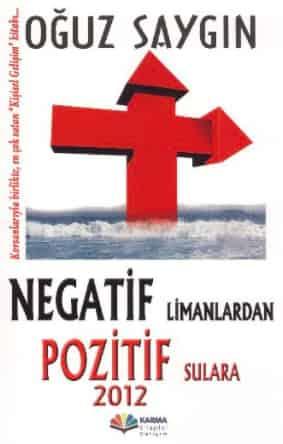 negatif limanlardan pozitif sulara