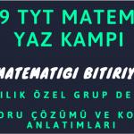TYT Matematik Yaz Kampı 2019 Grup Dersleri Özel Ders